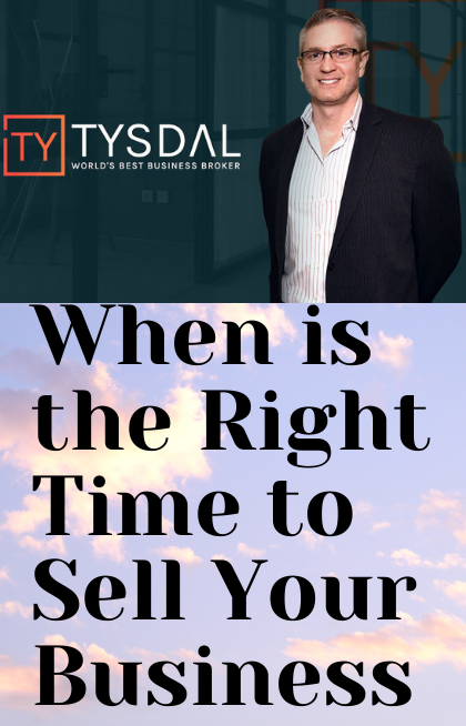 When Is The Right Time To Sell Your Business?